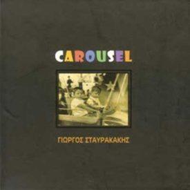 Γιώργος Σταυρακάκης – Carousel